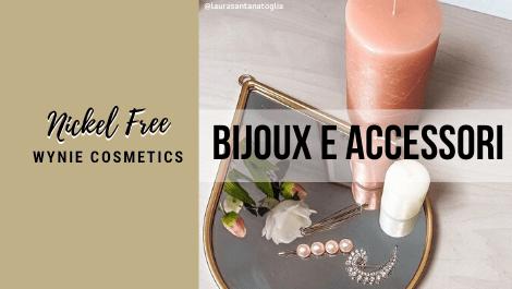 Bijoux e accessori Wynie Cosmetics