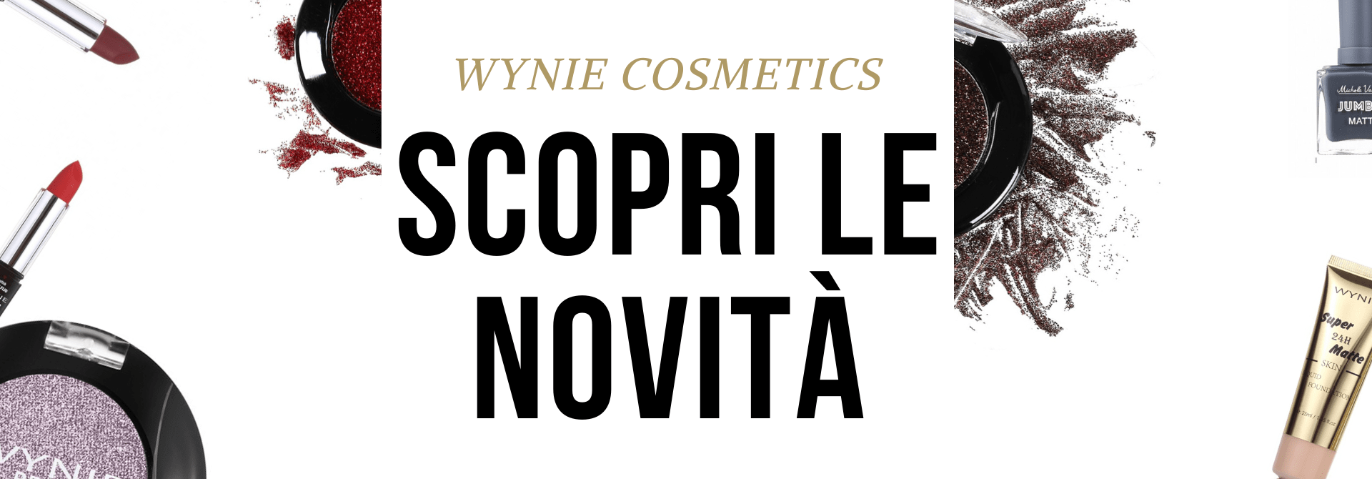 Scopri le novità make-up e accessori Wynie Cosmetics